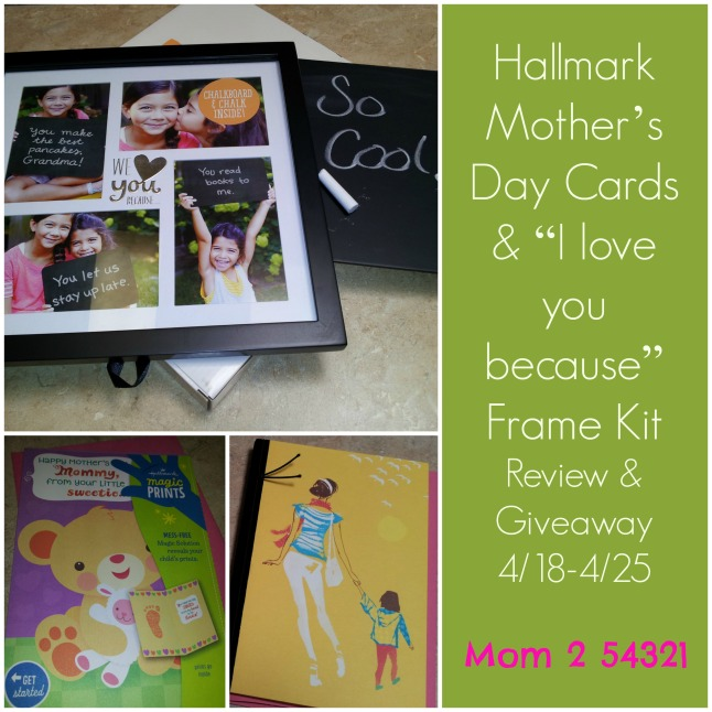 Hallmark Mother's Day Cards & I love you because Frame Kit Review & Giveaway