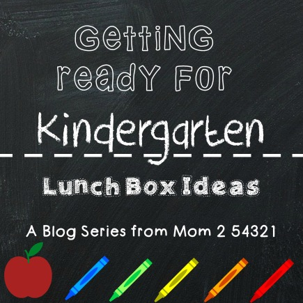 Getting Ready for Kindergarten Lunch Box Ideas