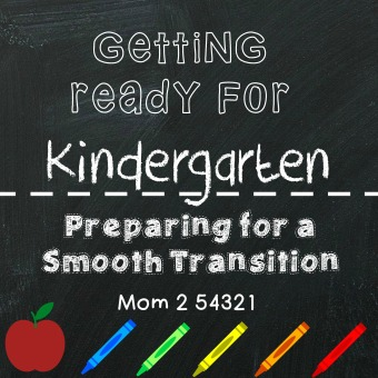 Getting Ready for Kindergarten-Preparing for a Smooth Transition