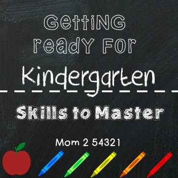 Getting Ready for Kindergarten-Skills to Master