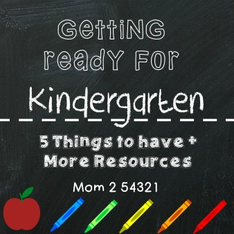 Getting Ready for Kindergarten-5 Things to have