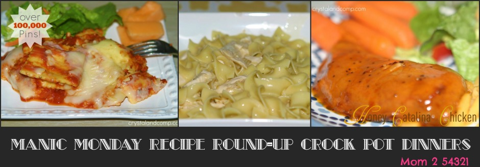 ManicMondayRecipeRound-Up Crock Pot Dinners