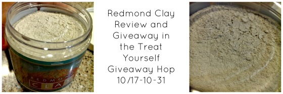 Treat Yourself Giveaway Hop-Redmond Clay Review and Giveaway