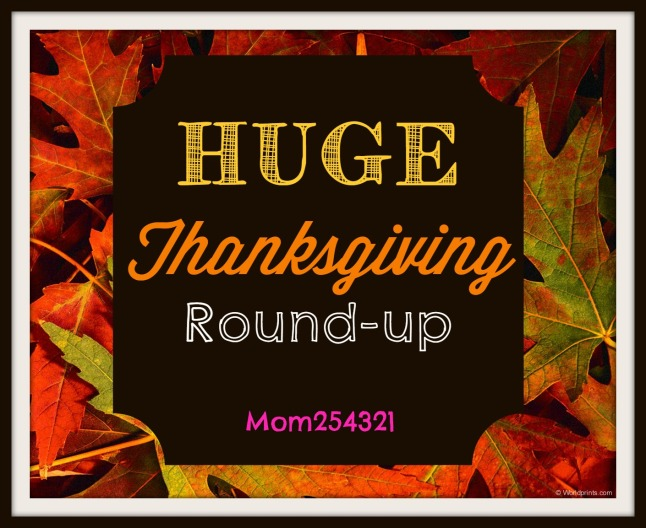 Huge Thanksgiving Round-up